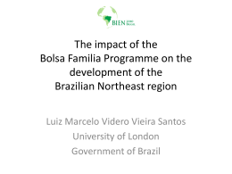 The impact of the Bolsa Familia Programme on the development of