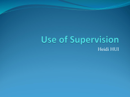 Use of Supervision