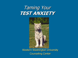 Taming Your Test Anxiety (PowerPoint)