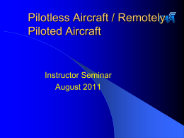 Pilotless Aircraft Threats
