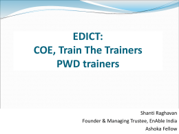 Centres of Excellence, Train the Trainers, Employing Disabled