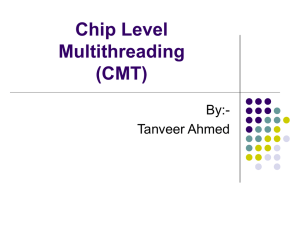 Chip Level Multithreading (CMT) - personal.bgsu.edu, the homepage