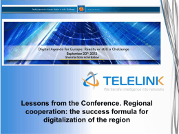Lessons from the Conference. Regional Cooperation