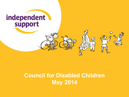 Independent Supporters - The Council for Disabled Children