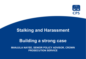 Stalking and Harassment – building a strong case