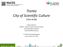 Trento City of Scientific Culture Case study