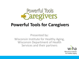 Powerful Tools for Caregivers PowerPoint Presentation