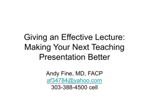 Giving an Effective Lecture: Making Your Next Teaching