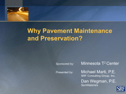 Why Pavement Preservation? - Local & Tribal Technical Assistance