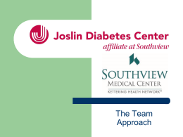 The Team Approach - Joslin Diabetes Center