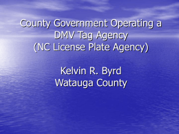County Government Operating a DMV Tag Agency (NC License