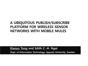 a ubiquitous publish/subscribe platform for wireless sensor networks