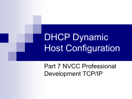 DHCP Dynamic Host Configuration