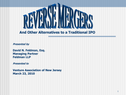 "GOING PUBLIC THROUGH A ""REVERSE MERGER"" THE"