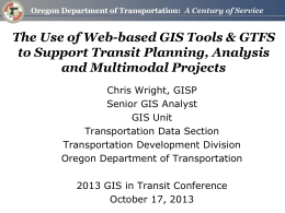 The Use of Web-based GIS Tools & GTFS to Support Transit