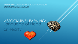 Associative Learning: language of head or heart?