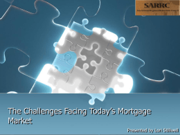 The Challenges Facing Today`s Mortgage Market