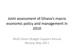 Joint assessment of Ghana`s macro economic policy and