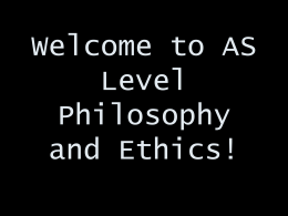 Welcome to AS Level Philosophy and Ethics!