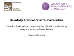 Knowledge Framework for Parliamentarians Ideas for developing a