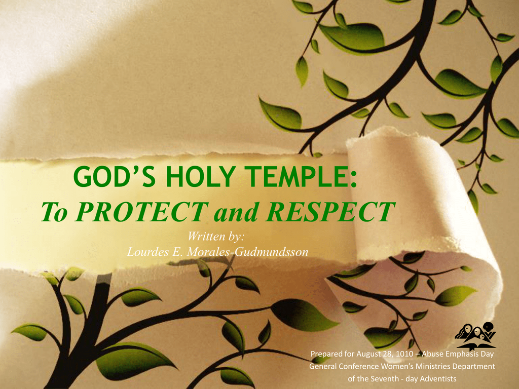 GOD`S HOLY TEMPLE: LIVING A LIFE TO HONOR GOD Sermon for