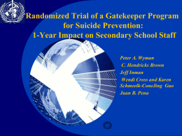 Randomized Trial of a Gatekeeper Program for Suicide Prevention