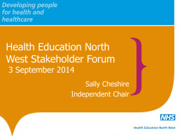 and HEE and HENW Update - Health Education North West