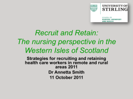 Recruit and Retain: The nursing perspective in the Western Isles of