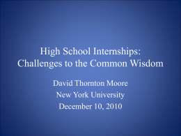 High School Internships: Challenges to the Common Wisdom