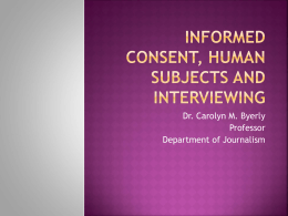 Informed consent, human subjects and interviewing