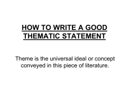 HOW TO WRITE A GOOD THEMATIC STATEMENT