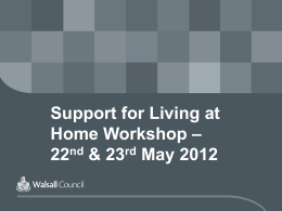 Support for Living at Home Workshop
