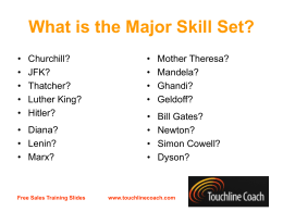 What is the Major Skill Set?