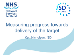 Measuring Progress towards Delivery of the Target