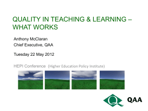 QAA presentation on L and Teaching in HE
