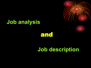 Job analysis and Job description Job analysis