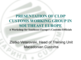 Zlatko Veterovski | Presentation of CLDP Customs Working