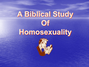 What does the Bible say about homosexuality? (this is a PowerPoint