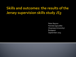 Skills and outcomes: the results of the Jersey supervision skills study