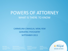 Powers of Attorney: What is There to Know