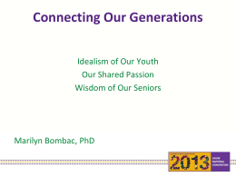 """Connecting Our Generations"" PowerPoint Presentation"
