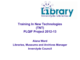 Training In New Technologies (TNT) Project