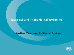 Maternal and Infant Mental Wellbeing