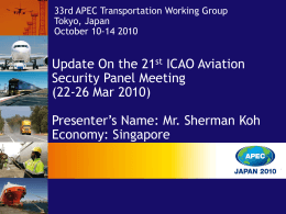 Update on the 21st ICAO Aviation Security Panel Meeting