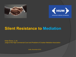 Silent Resistance to Mediation