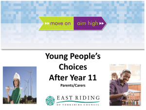 Young People`s Choices After Year 11 - Parents and Carers