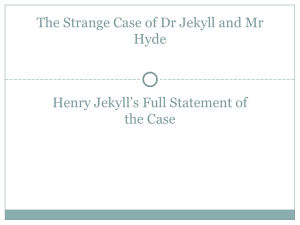 Henry Jekyll`s Full Statement of the Case – Notes