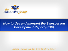How to Use and Interpret the Salesperson Development Report (SDR)