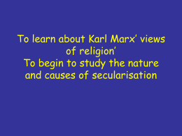 To learn about karl Marx` views of religion` To begin to study the