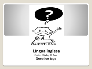 Tag questions - Instituto Montessori